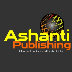 ASHANTI PUBLISHING GROUP www.ashantipublishinggroup.com